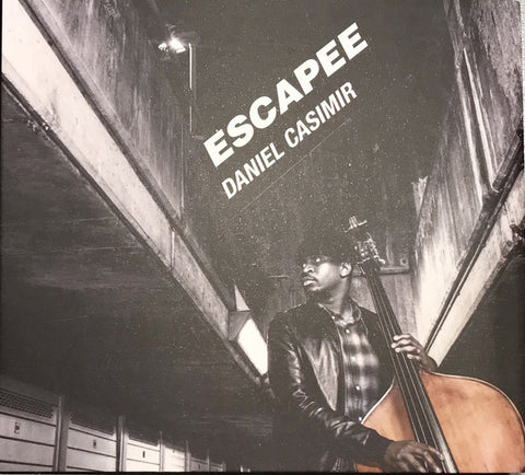 Daniel Casimir - Escapee (CD) - Jazz Re:freshed ‎– JRF0009