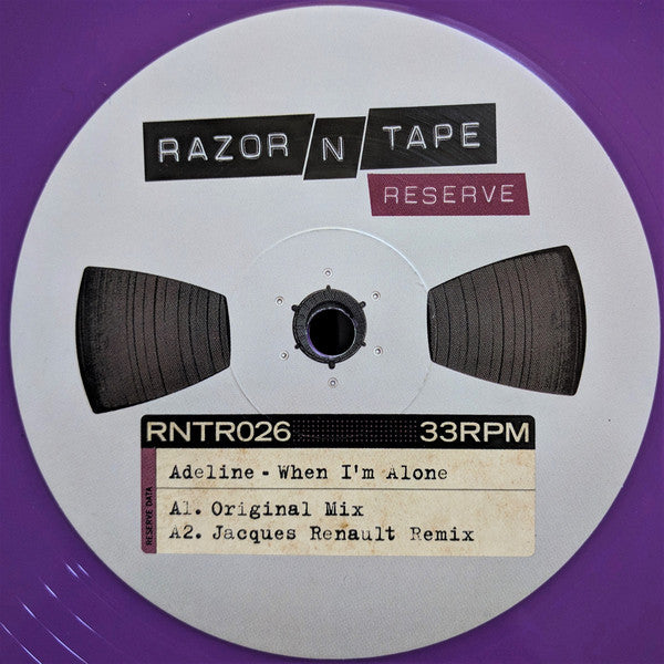 Adeline ‎– When I'm Alone - Razor N Tape Reserve ‎– RNTR026
