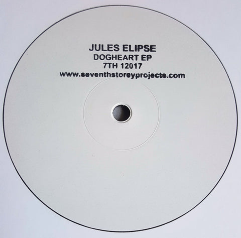 "Jules Elipse ‎– Dogheart EP 12"" 7th Storey Projects ‎– 7TH 12017"