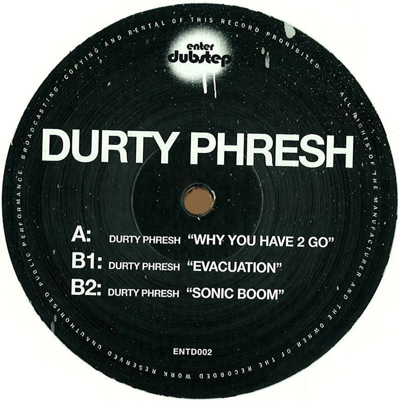 "Durty Phresh ‎– Why You Have 2 Go 12"" Enter Dubstep ‎– ENTD002"