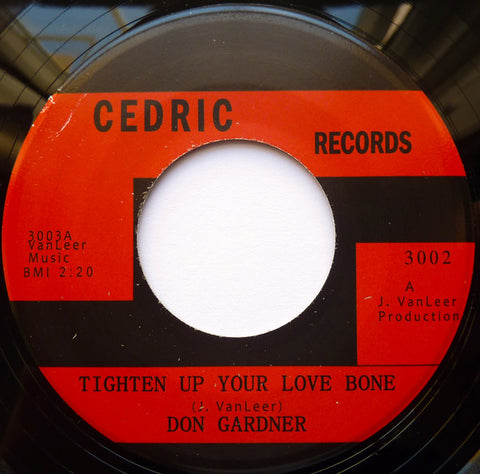 Don Gardner ‎– Tighten Up Your Love Bone / Is This Really Love - Cedric Records, Tramp Records ‎– 3002