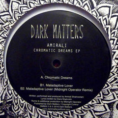 "Amirali - Chromatic Dreams EP 12"" Dark Matters ‎– DM004"