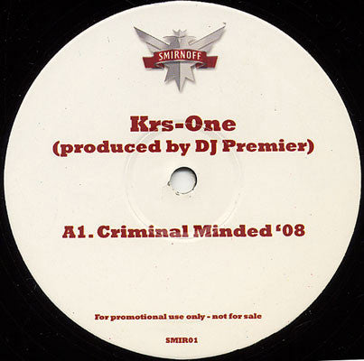 KRS-One / Common / Q-Tip ‎– Criminal Minded '08 / The Light '08 / Midnight '08 - Smirnoff ‎– SMIR-01