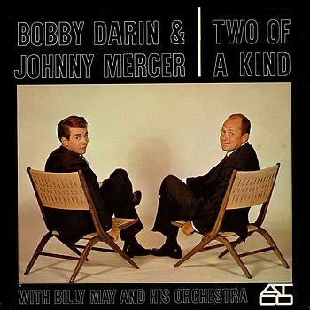 "Bobby Darin & Johnny Mercer With Billy May And His Orchestra - Two Of A Kind 12"" Atco Records 7 90484-1-Y"