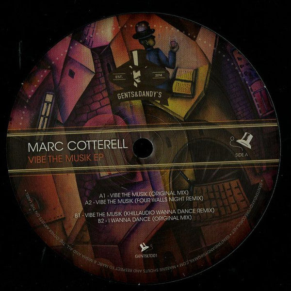 "Marc Cotterell ‎– Vibe The Musik EP 12"" Gents & Dandy's Records ‎– GENTSLTD01"