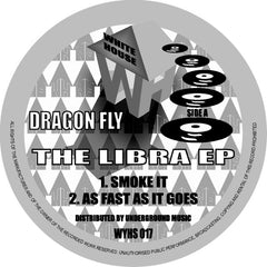 Dragon Fly ‎– The Libra EP - White House Records ‎– WYHS 017
