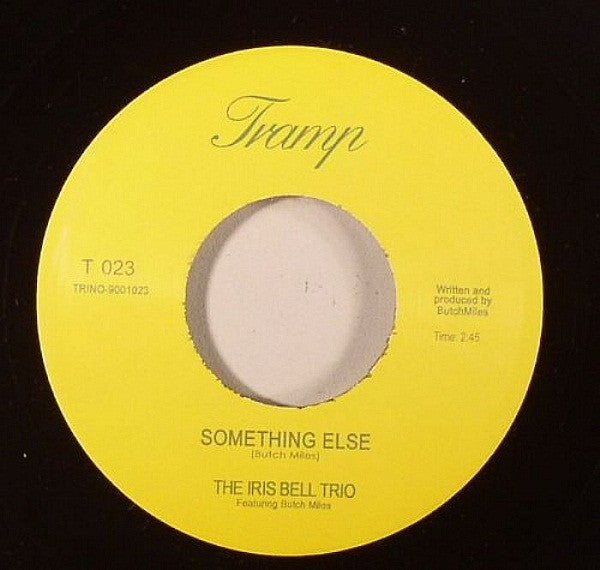 "The Iris Bell Trio, Butch Miles ‎– Something Else 7"" Tramp Records ‎– TR-123"