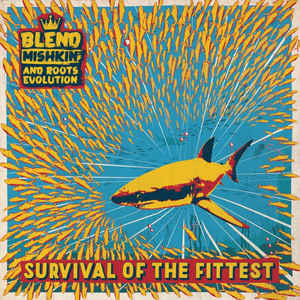 "Blend Mishkin featuring Roots Evolution ‎– Survival Of The Fittest 12"" Nice Up Records ‎– NUPLP002"