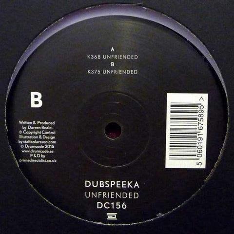 "Dubspeeka ‎– Unfriended 12"" Drumcode ‎– DC156"