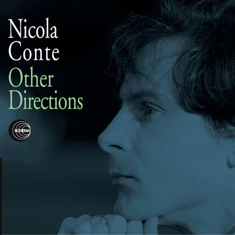 Nicola Conte ‎– Other Directions (Volume 1 & 2) - Schema ‎– SCLP 386