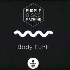 "Purple Disco Machine ‎– Body Funk 12"" Club Sweat ‎– CLUBSWE001V"