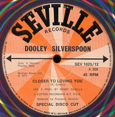 "Dooley Silverspoon - Closer To Loving You 12"" Seville Records SEV 1025/12"