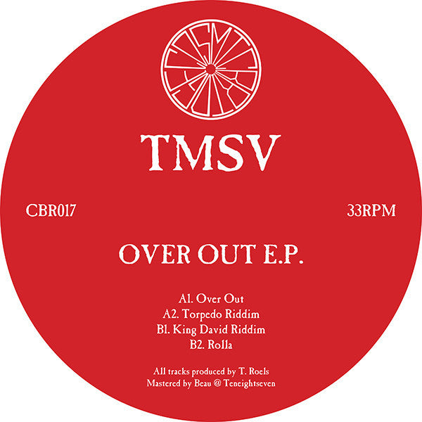 "TMSV ‎– Over Out EP 12"" Cosmic Bridge ‎– CBR017"