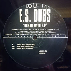E S Dubs ‎– Urban Myth EP - Locked On ‎– LOCKED034