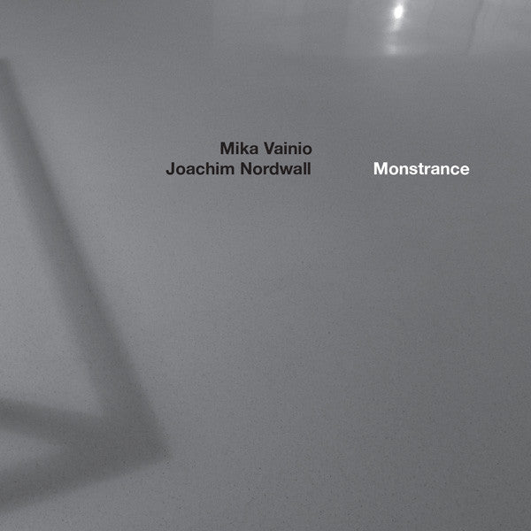 Mika Vainio / Joachim Nordwall ‎– Monstrance (CD) Touch ‎– TO:88