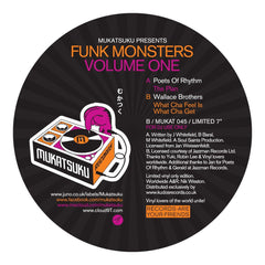 "Poets Of Rhythm / Wallace Brothers - Funk Monsters Volume One 7"" Mukatsuku Records ‎– MUKAT 045"