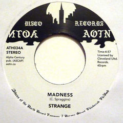 "Strange ‎– Madness 7"" Athens Of The North ‎– ATH 034"