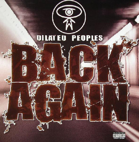 "Dilated Peoples ‎– Back Again 12"" Capitol Records ‎– 12CL 876"