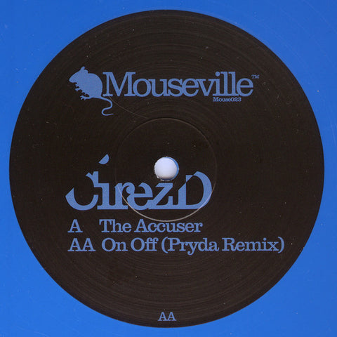 CirezD - The Accuser - Mouseville ‎– Mouse023