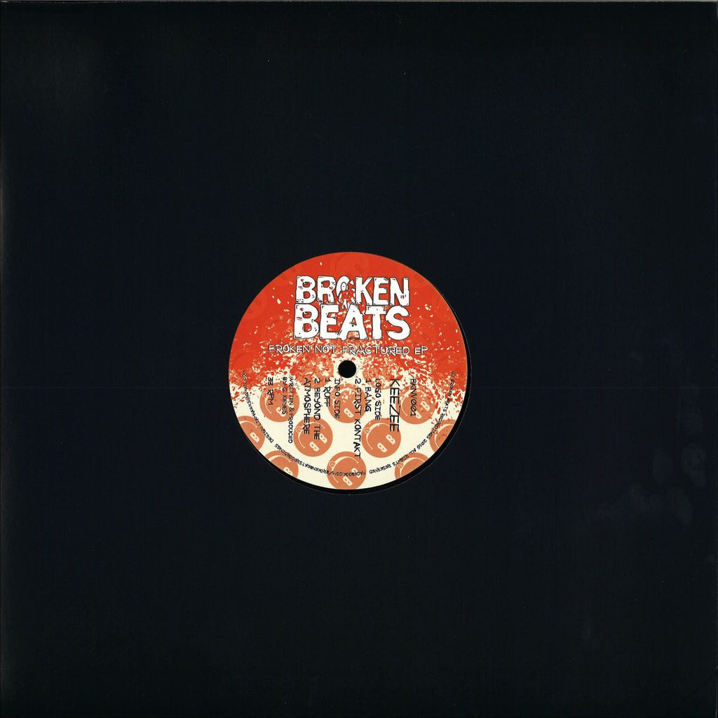 KeeZee ‎– Broken Not Fractured EP - Broken Beats Recordings ‎– BKNV001