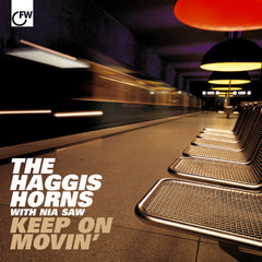 The Haggis Horns With Nia Saw ‎– Keep On Movin - First Word Records ‎– FW55CD