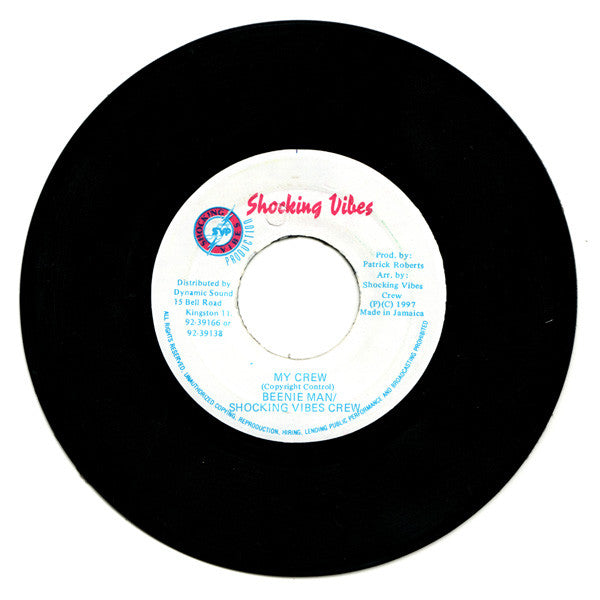 "Beenie Man - My Crew 7"" Shocking Vibes"