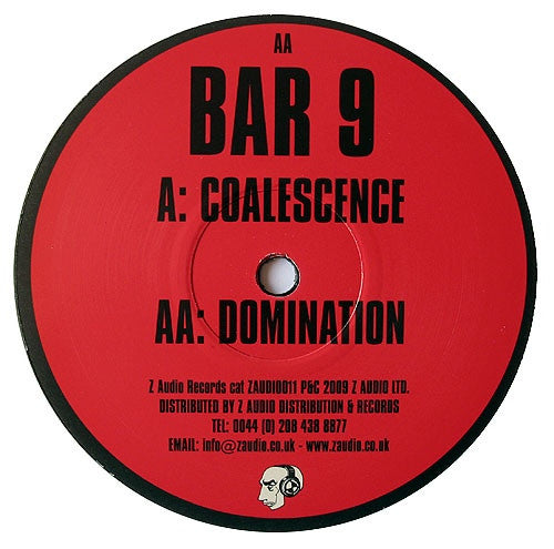 "Bar 9 - Coalescence / Domination 12"" Z Audio ZAUDIO 012"