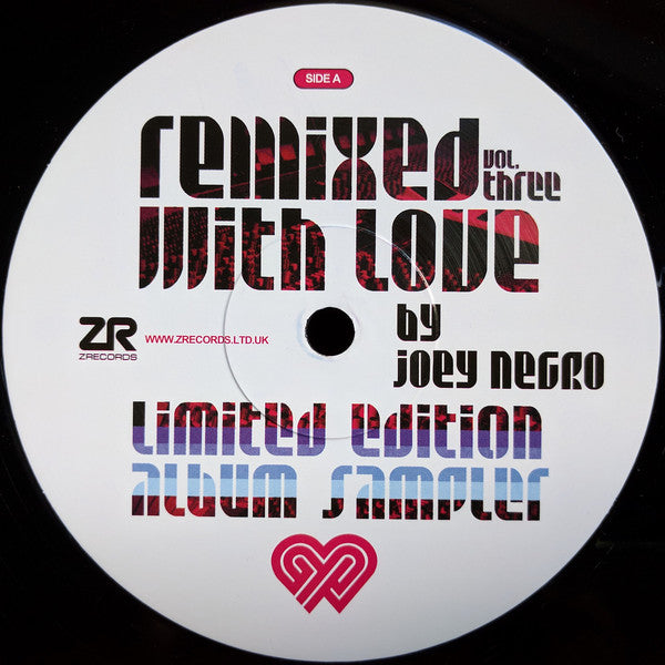 "Joey Negro ‎– Remixed With Love By Joey Negro Vol. Three 12"" Z Records ‎– ZEDD12250"