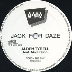 Alden Tyrell, Mike Dunn ‎– Touch The Sky - Clone Jack For Daze ‎– C#JFD11
