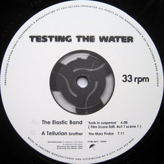 "The Elastic Band (2) / A Tellurian Brother ‎– Testing The Water 12"" Testing The Water ‎– TTW.001"