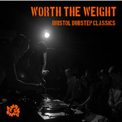 Various ‎– Worth The Weight: Bristol Dubstep Classics (2XCD) Punch Drunk ‎– DRUNKCD004