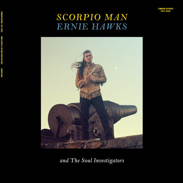 Ernie Hawks And The Soul Investigators ‎– Scorpio Man - Timmion Records ‎– TRLP-12005