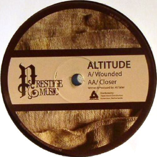 "Altitude - Wounded / Closer 12"" Prestige Music - PM012"