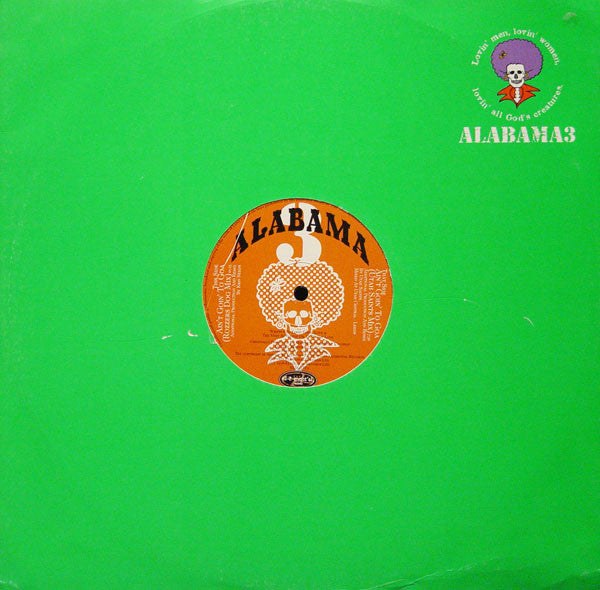 "Alabama 3 - Ain't Goin' To Goa 12"" ELM45TP1 Elemental Records"