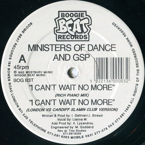 "Ministers Of Dance & GSP - I Can't Wait No More 12"" Boogie Beat Records ‎– BOG B3T"