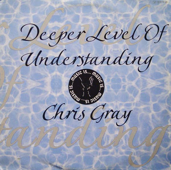 "Chris Gray - Deeper Level Of Understanding 2x12"" Music Is... MULP 01"