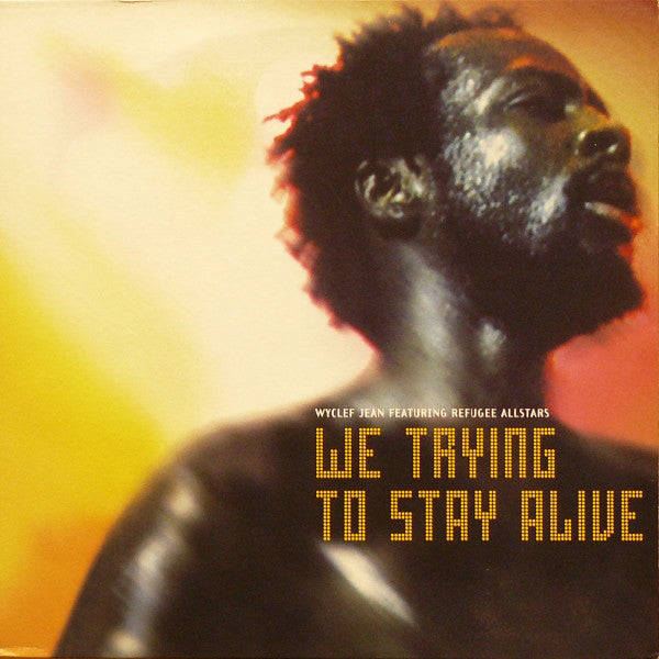 "Wyclef Jean Featuring Refugee Allstars - We Trying To Stay Alive 12"", Promo Columbia XPR 2352"