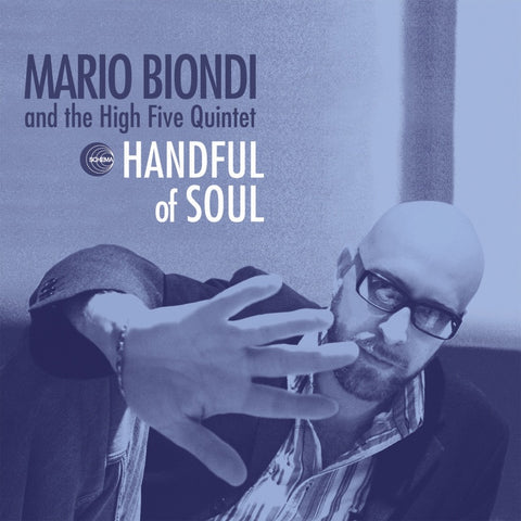 Mario Biondi And The High Five Quintet ‎– Handful Of Soul - Schema ‎– SCLP 406