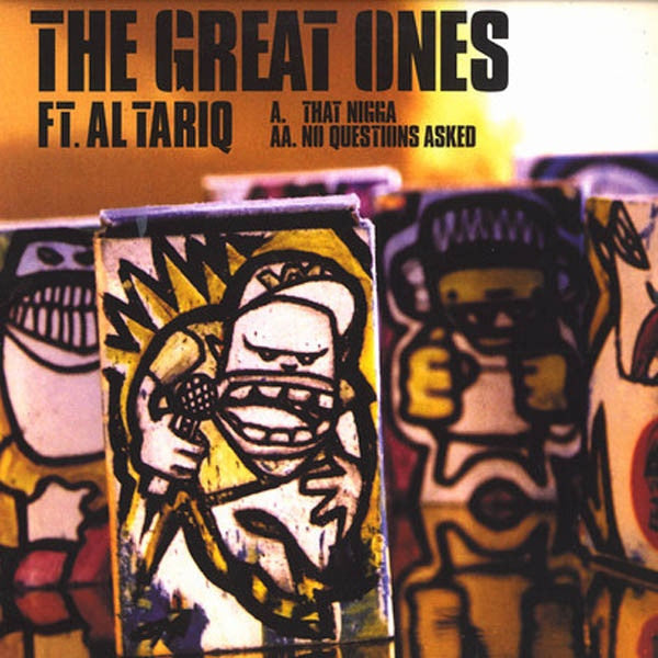 "The Great Ones Featuring Al Tariq - That Nigga / No Questions Asked 12"" Wordplay Records WORDV 013"