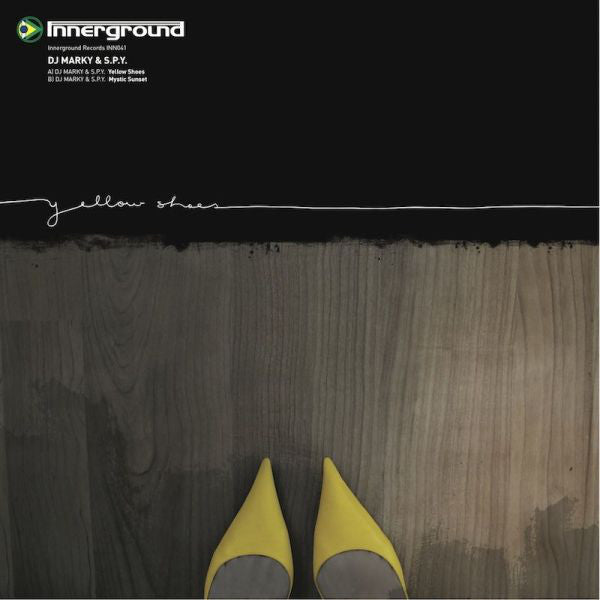 DJ Marky & SPY ‎– Yellow Shoes / Mystic Sunset - Innerground Records ‎– INN041