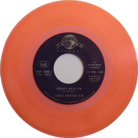"James Hunter Six - (Baby) Hold On / Carina 7"" Daptone Records ‎– DAP-1096 (LIMITED EDITION - Peach Fluorescent)"