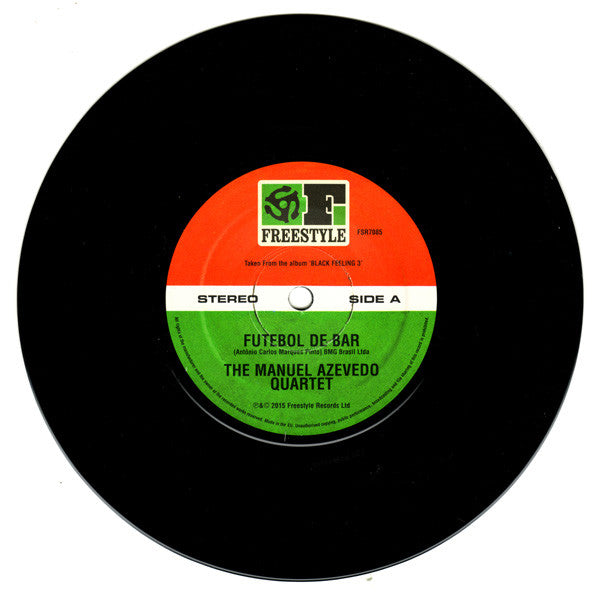 "The Manuel Azevedo Quartet, Esperanto - Futebol De Bar / Latin Strut 7"" FSR 7085  Freestyle Records"