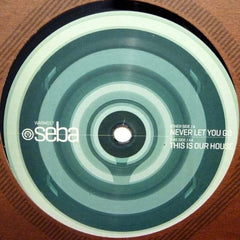 "Seba - Never Let You Go / This Is Our House 12"" Warm Communications WARM017"