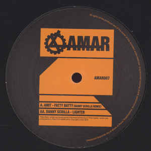 "Amit / Danny Scrilla ‎– Fatty Batty / Lighter 10"" Amar - AMAR007"