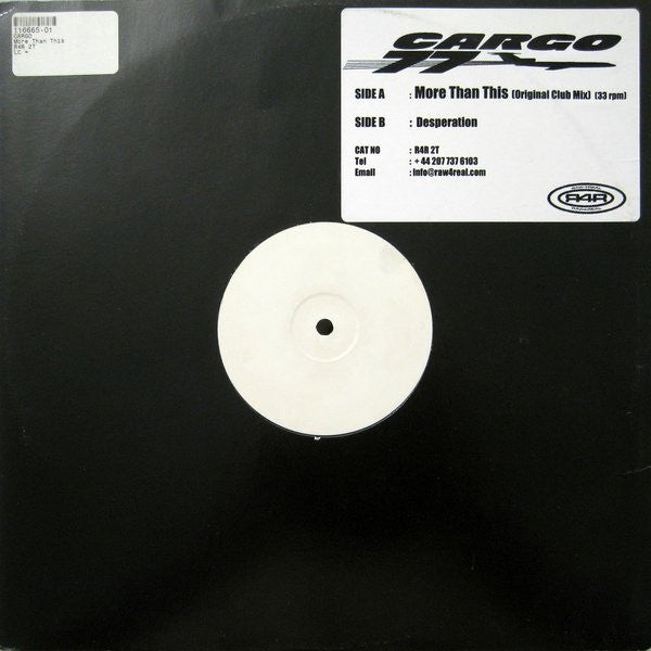 "Cargo 77 - More Than This 12"" White Label Raw4Real R4R 2T"