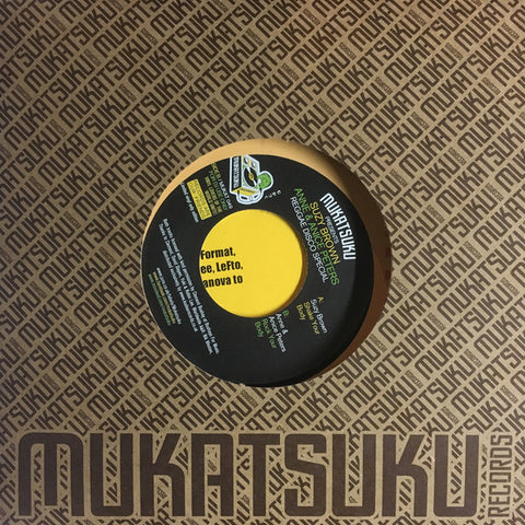 "Suzy Brown / Anne & Anice Peters ‎– Reggae Disco Special 7"" Mukatsuku Records ‎– MUKAT 049"