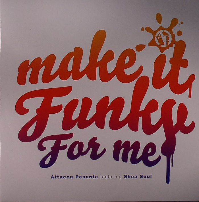 "Attacca Pesante - Make It Funky For Me 12"" Digital Soundboy Recording Co. SBOY025"