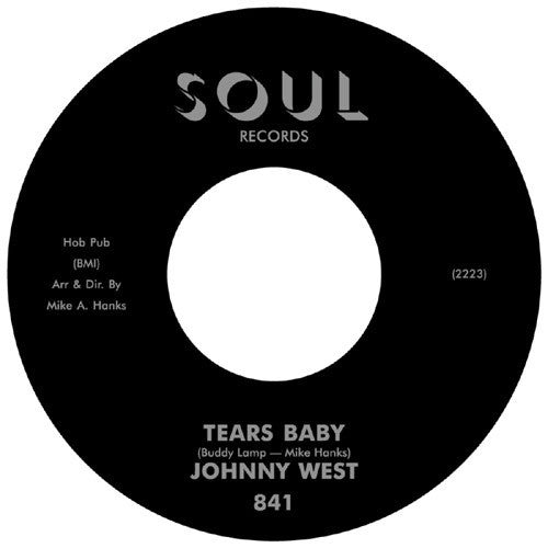 "Johnny West - Tears Baby / It Ain't Love 7"" Soul - 841"