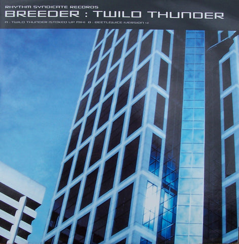 Breeder ‎– Twilo Thunder - Rhythm Syndicate Records ‎– RHYSYN002