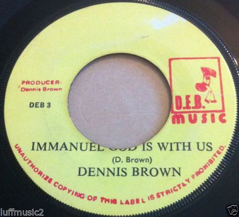 "Dennis Brown ‎– Emmanuel God Is With Us 7"" DEB Music ‎– DEB 3"